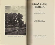 GRAYLING FISHING BOOK BY W CARTER PLATTS 1939 1ST EDITION