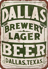 Dallas Lager Beer Vintage Reproduction Metal Sign 8 x 12
