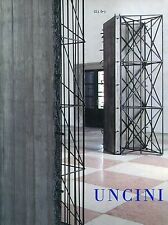 UNCINI - Corà Bruno, Giuseppe Uncini. L'immaginaria misura. Gli Ori, 2013