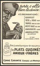 PUBLICITE LES PLATS CUISINES AMIEUX FRERES 1913