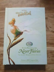 In the Realm of the Never Fairies: The Secret World of Pixie Hollow by Hyperion