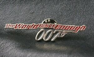 JAMES BOND 007 Pin Badge THE WORLD IS NOT ENOUGH