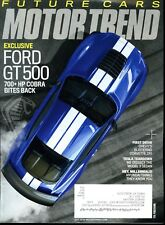 Motor Trend Magazine July 2018 Exclusive Ford GT500 700+HP Bites Back