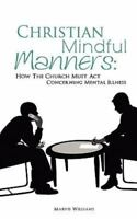 CHRISTIAN MINDFUL MANNERS, Like New Used, Free shipping in the US