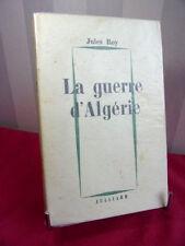 LA GUERRE D'ALGÉRIE Jules Roy