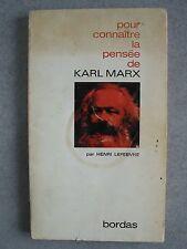 Henri Lefebvre : POUR CONNAITRE LA PENSEE DE KARL MARX (1970)