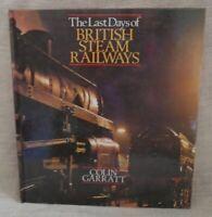Last Days of British Steam Railways Garratt Colin 1994