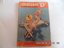 SYSTEME D N°137 05/1957 RADEAU A FLOTTEUR ABRI DE JARDIN BAC A FLEURS    J9