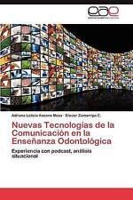 Nuevas Tecnologías de la Comunicación en la Enseñanza Odontológica: Experiencia