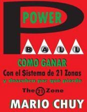 Powerball Como Ganar: Con El Sistema de 21 Zonas (Paperback or Softback)