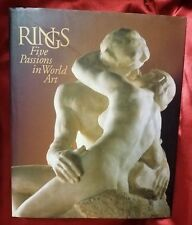 Rings: Five Passions In World Art, By J. Carter Brown  (Hardback, 320 pages)