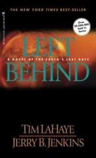 Left Behind: Left Behind A Novel of the Earth's Last Days 1 by Tim LaHaye PB