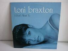 """MAXI 12"""" TONI BRAXTON I don't want to 08 033646 20"""