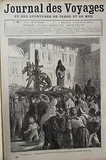 JOURNAL DES VOYAGES N° 49 de 1878 MEXIQUE TORTURE LE GARROTTE  BOURREAU ECHAFAUD