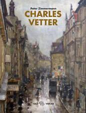 Charles Vetter von Peter Zimmermann (2017, Gebundene Ausgabe)