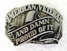 1987 AMERICAN VETERAN AND DAMN PROUD OF IT Pewter Belt Buckle Vintage Siskiyou
