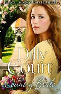 The Country Bride: The No.1 Sunday Times bestseller and the f... by Court, Dilly