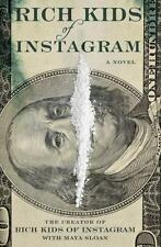 Rich Kids of Instagram by The Creator of Rich Kids of Instagram