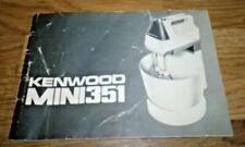 Kenwood Mini 351 Food Processer Instruction Manual
