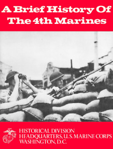 USMC 4th Marine Regiment History Book!!! WW I Dominican Republic China Bataan!