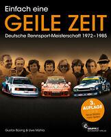 DRM Deutsche Rennsport Meisterschaft 1972-1985 Buch book Einfach eine GEILE ZEIT