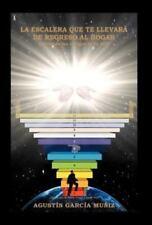 La Escalera Que Te LlevarÁ de Regreso Al Hogar : Activando Los CóDigos de Tu...