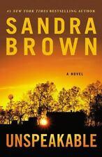 Unspeakable by Sandra Brown (2016, Paperback)