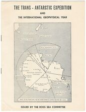 The Trans-Antarctic Expedition and the International Geophysical Year. Ross Sea