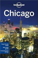 Lonely Planet Chicago (Travel Guide) by Lonely Planet, Karla Zimmerman, Sara Ben