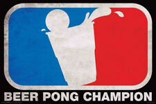 BEER PONG - CHAMPION POSTER - 24x36 SHRINK WRAPPED - DORM COLLEGE 241180