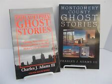 Lot 2 Ghost Stories Books by Charles Adams III Montgomery Co  & Philadelphia PA
