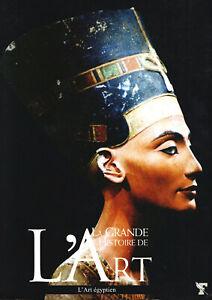 La grande histoire de l'art, L'art égyptien  T 1 - Le Figaro Collections 2006