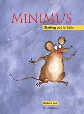Minimus Pupil's Book: Starting out in Latin by Barbara Bell | Paperback Book | 9