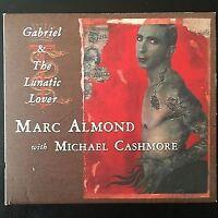 Marc Almond With Michael Cashmore Maxi CD Gabriel & The Lunatic Lover - Digipak