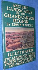 Ancient Landscapes Of The Grand Canyon Region by Edwin D. McKee 1937  Zion Bryce
