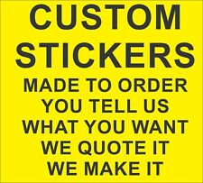 CUSTOM CAR BOAT OR TRUCK STICKER DECAL MADE TO YOUR ORDER - READ LISTING FIRST