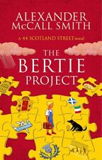 ALEXANDER McCALL SMITH _THE BERTIE PROJECT _ BRAND NEW __ FREEPOST UK