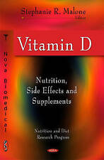 Vitamin D: Nutrition, Side Effects and Supplements (Nutrition and Diet Research