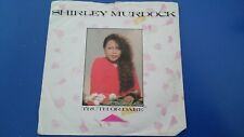"SHIRLEY MURDOCK - TRUTH OR DARE 7"" VINYL SINGLE"
