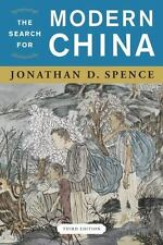 The Search for Modern China by Jonathan D. Spence (2012, Paperback)