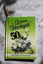 zur Goldenen Hochzeit 50 Jahre kleines Buch Grußkarte Glückwunsch Geschenk Gold