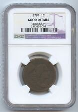 1794 Large Cent (#9387) NGC Good Dtls. Corroision. Decent Obv. Detail Including
