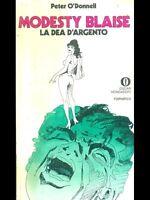 O'DONNELL, Modesty Blaise. la dea d'argento  - Mondadori Oscar I ed., 1974