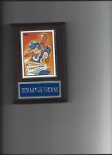 DEMARYUS THOMAS PLAQUE DENVER BRONCOS FOOTBALL NFL