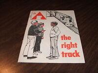 1971 ATSF SANTA FE THE RIGHT TRACK RAILROADS ARE A DANGEROUS PLAYGROUND BROCHURE