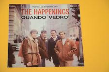 """THE HAPPENINGS 7"""" 45 QUANDO VEDRO' ORIG ITALY BEAT 1967 SOLO COPERTINA EX"""