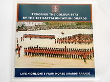 LIVE TROOPING THE COLOUR 1973 - CD 1ST BATTALION WELSH GUARDS