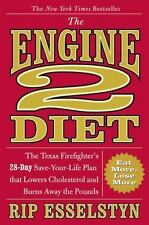 The Engine 2 Diet: The Texas Firefighter's 28-Day Save-Your-Life Plan SIGNED