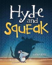 Hyde and Squeak by Fiona Ross (Hardback, 2016)