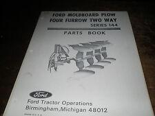 Ford Series 144 MOLDBOARD PLOW 4 FURROW TWO WAY Parts Book Manual